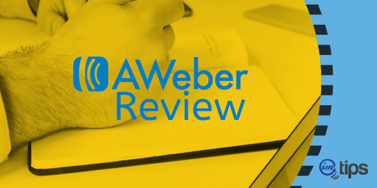 AWeber Review in 2021 – Pros & Cons of Using It For A Decade