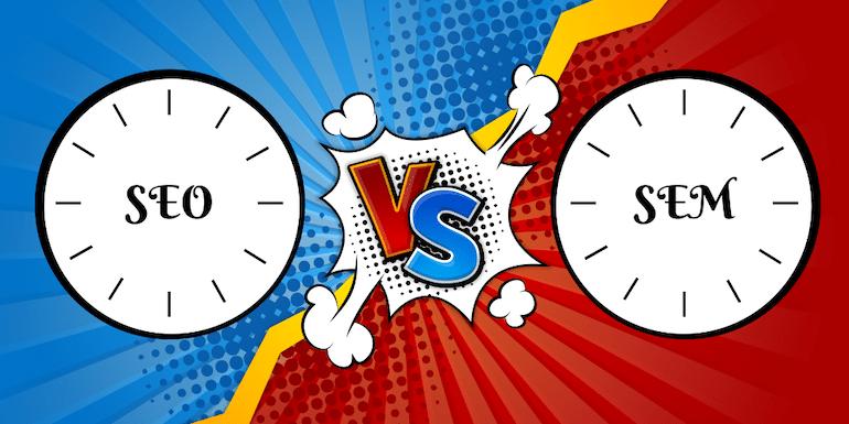 SEO Vs SEM – Should You Only Focus on SEO?