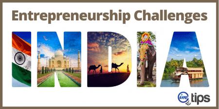 Entrepreneurship Challenges India