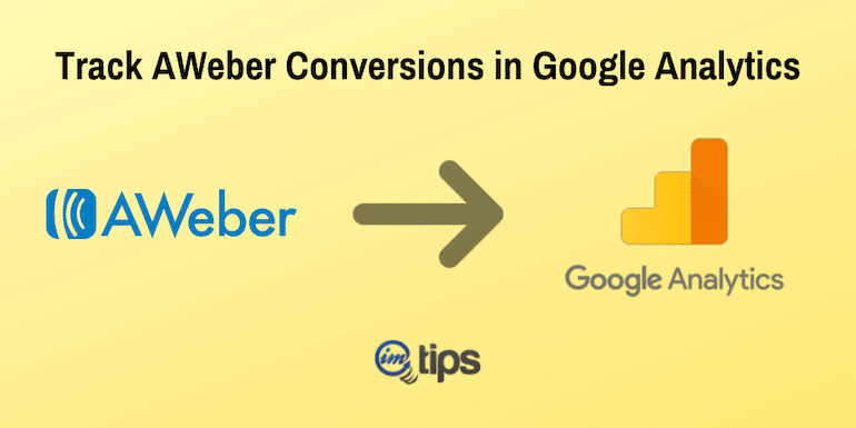How to Track AWeber Conversions in Google Analytics