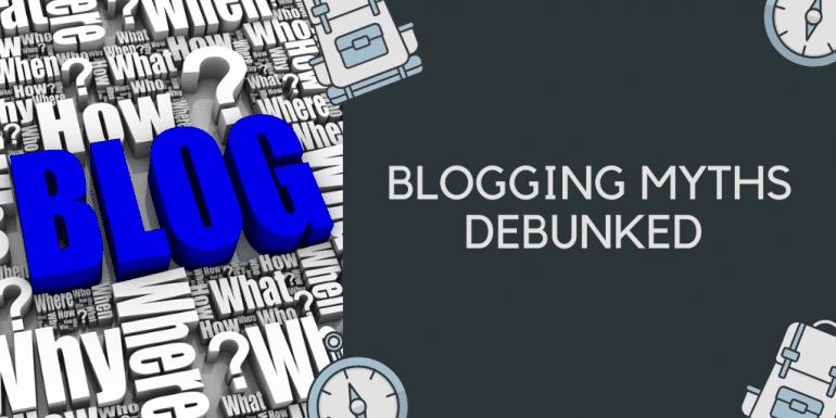 New Bloggers 20 Biggest Blogging Myths Debunked
