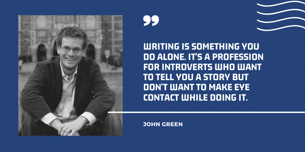 Introvert are Better Bloggers by John Green