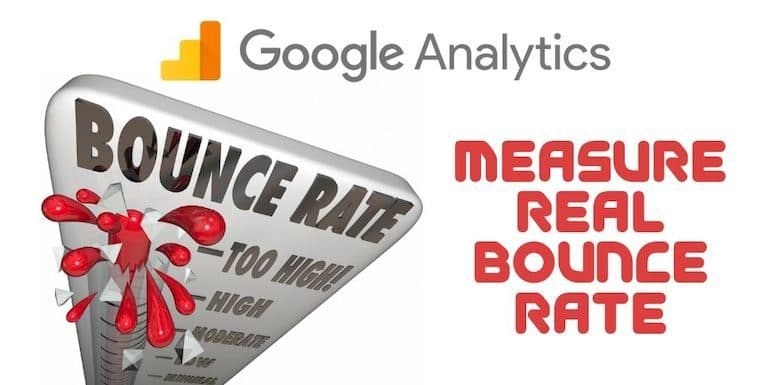 How to Measure The Real Bounce Rate in Google Analytics?