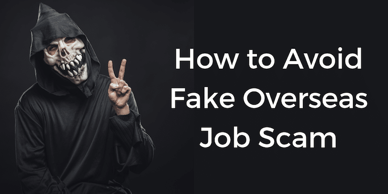 What is a Fake Overseas Job Scam and How to Avoid it