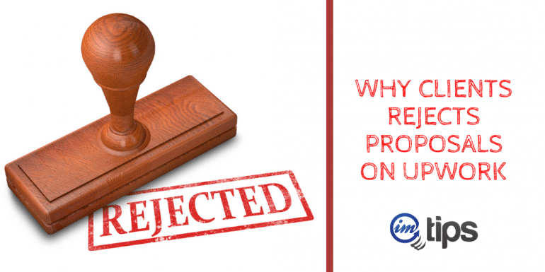9 Reasons Why Clients Rejects Proposals on Upwork