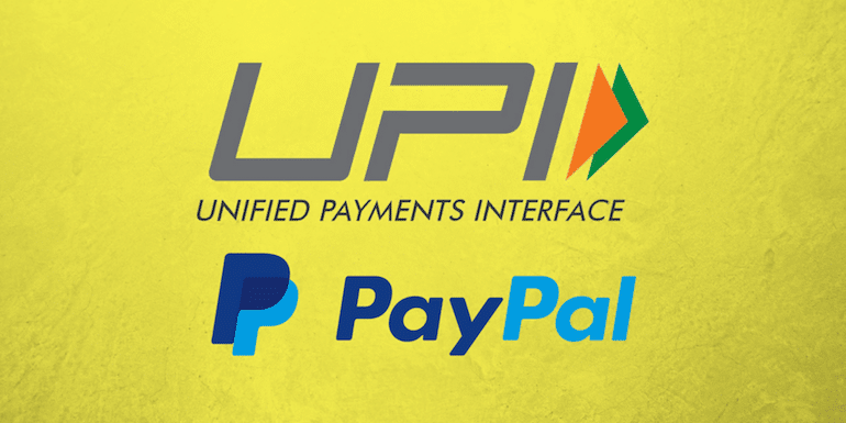 UPI Payments Can be Good Substitute For PayPal in India