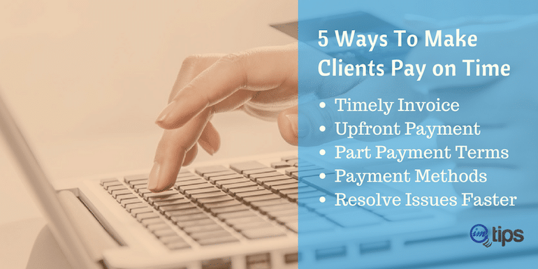 How To Make Clients You Work With Pay on Time