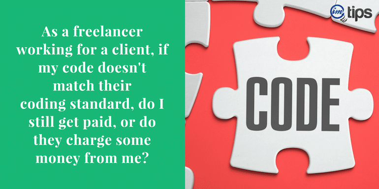 What If Code Doesn't Match Client CodingStandards?
