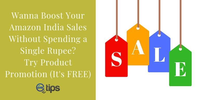 Creating Amazon India Promotions To Generate More Sales?