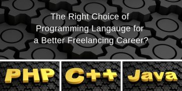 C++, Java or PHP – Which is a Better Choice for Freelancing?