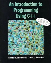 An Introduction to Programming Using C++