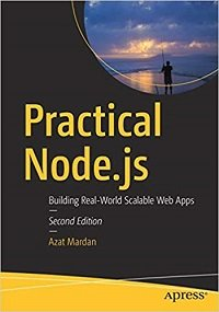 Practical Node.js Building Real-World Scalable Web Apps