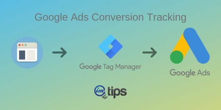 How to Track Google Ads Conversion Via Google Tag Manager?