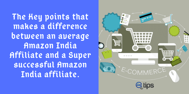 How to Become a Better Amazon India Affiliate (2021)?