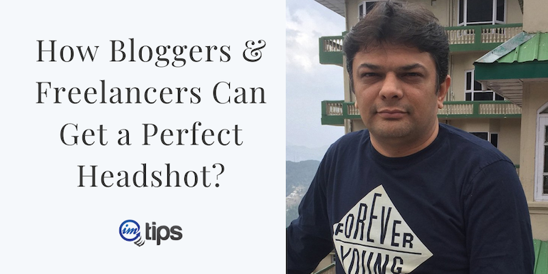 Logo or Headshot – How Bloggers Can Get a Perfect Headshot?