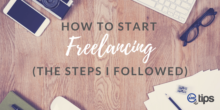 How to Start Freelancing in 2021 – The Steps I Followed