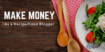 How to Make Money as Food Blogger in 2021